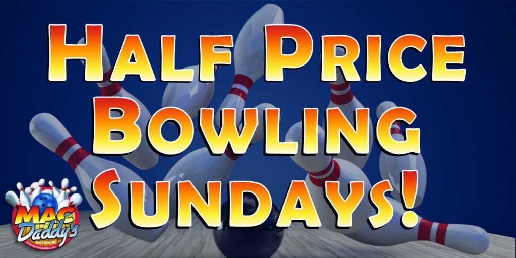 Half-Price Bowling Sundays